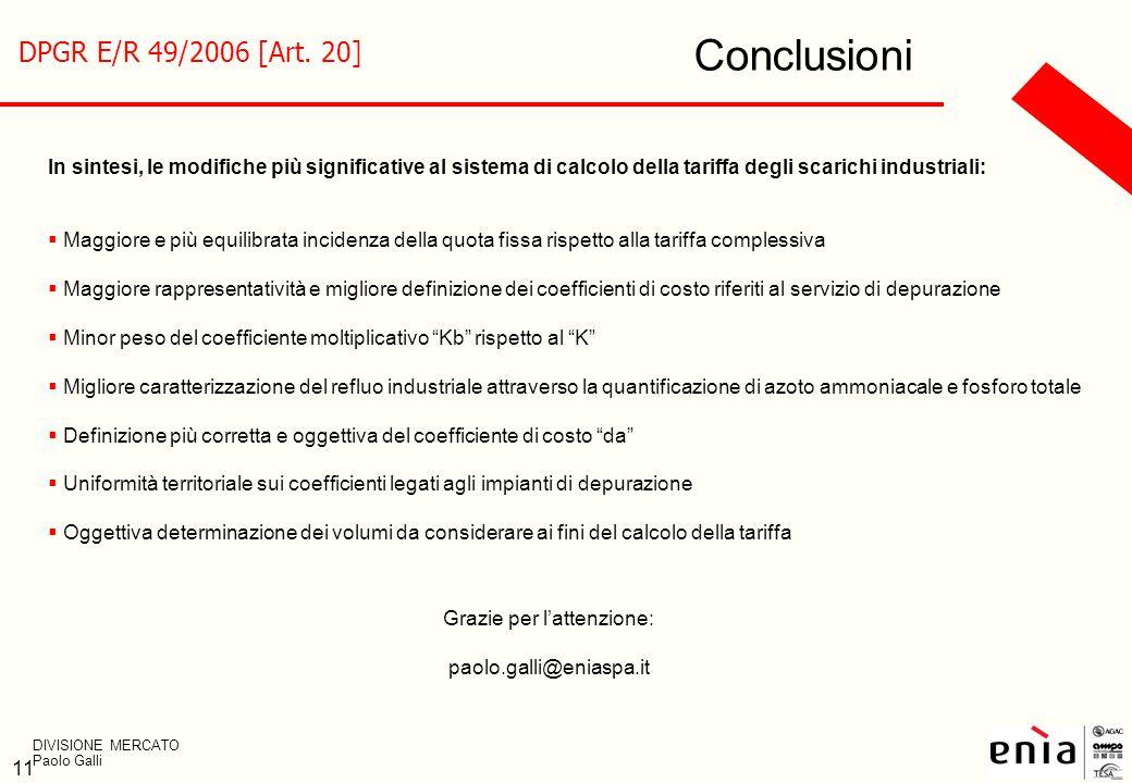 Conclusioni DPGR E/R 49/2006 [Art. 20]